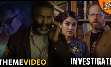 Theme Video: Loot Crate Studios Presents 'INVESTIGATE'!