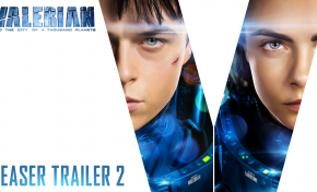 Sneak Peek: The New 'Valerian' Trailer is Here!