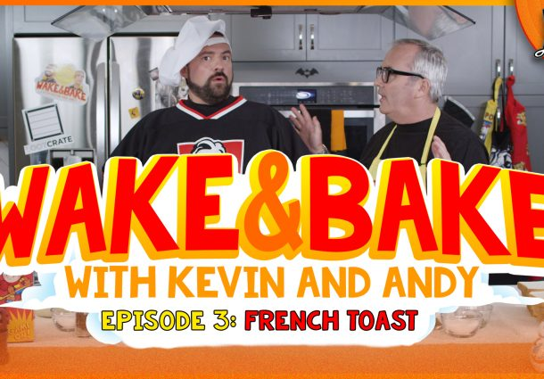 Wake and Bake with Kevin Smith and Andy McElfresh Ep 3: Baked Cereal Milk French Toast