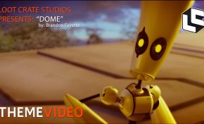 """Theme Video: Loot Crate Presents """"Dome"""" (ANIMATION, Part 1)"""