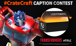 Enter to WIN!: The Transformers #CrateCraft Contest (SPOILERS)