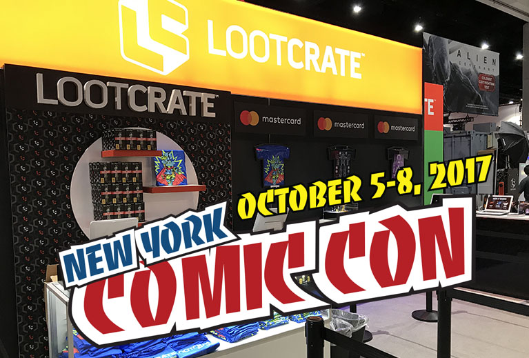 #NYCC2017: Announcing Loot Crate @ New York Comic-Con 2017!