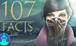 Video Vault Plus: 107 Facts about Dishonored 2 and more!