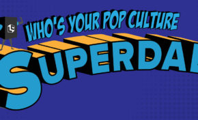 QUIZ: Who's Your Pop Culture Superdad?!
