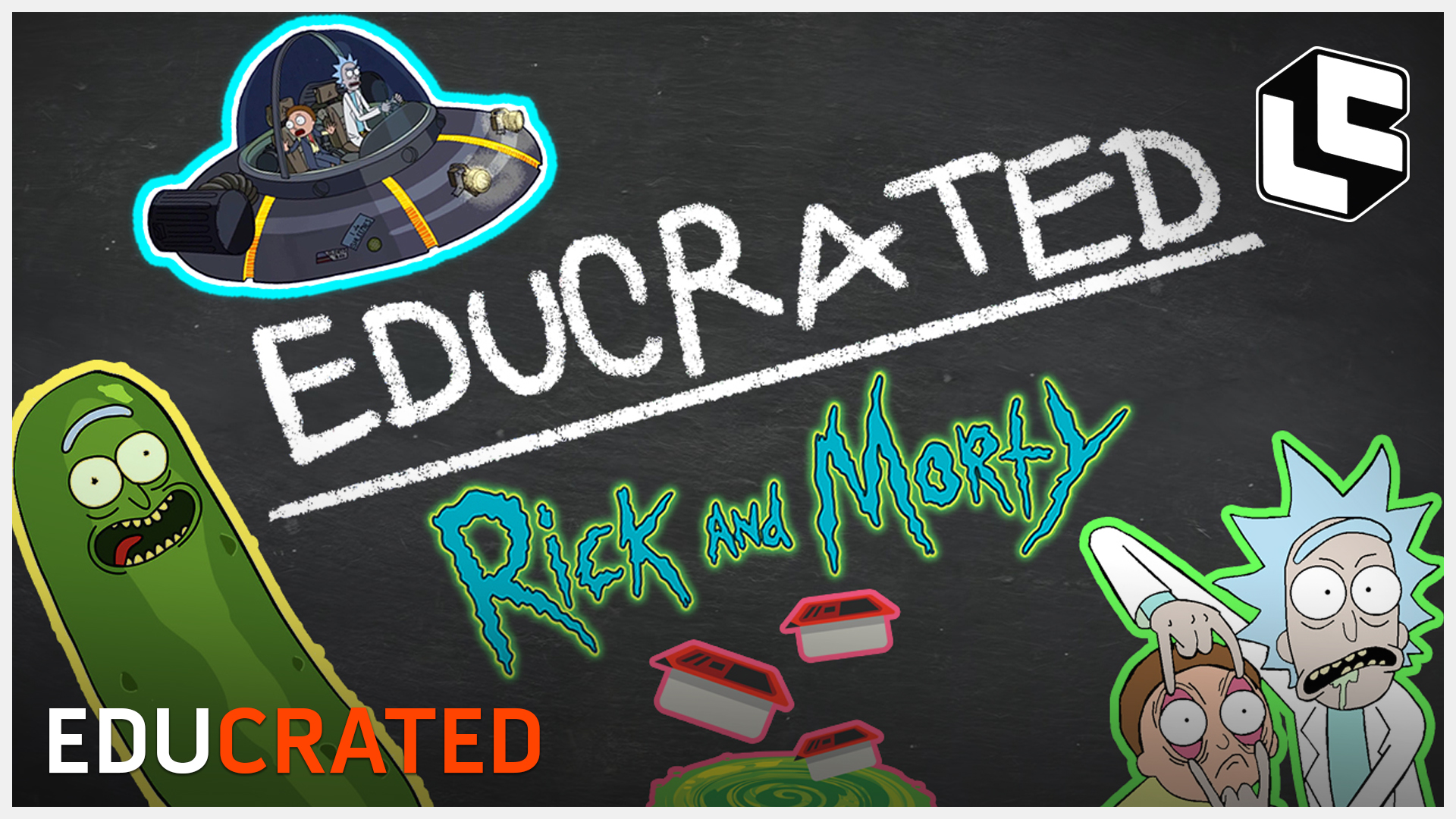 Loot Crate Studios Presents: EDUCRATED! Rick and Morty Edition!
