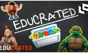 Loot Crate Studios Presents: EDUCRATED! Toybox Edition!