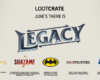 THEME REVEAL: Check Out The New Themes For Loot Crate, Loot Crate DX, and Loot Wear!