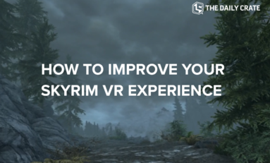 GAMING: 6 Basic Mods that Drastically Improve Skyrim VR