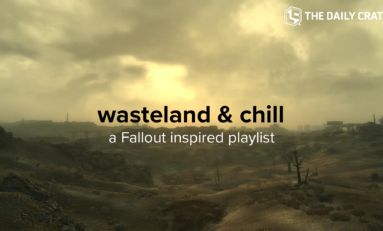 GAMING: Wasteland & Chill - A Fallout Inspired Playlist