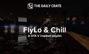 GAMING: FlyLoFM & Chill - A GTA V Inspired Playlist