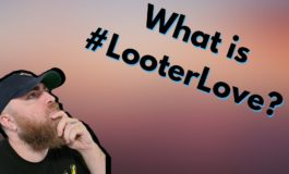What is Looter Love?