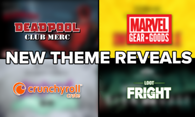 THEME REVEAL: New Marvel, Deadpool, Crunchyroll, and Fright Exclusives!