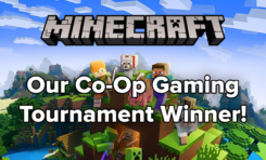 Our Co-Op Gaming Tournament Winner Is...Minecraft!